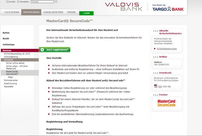 Das MasterCard®SecureCodeTM-Verfahren bei der Valovis Bank