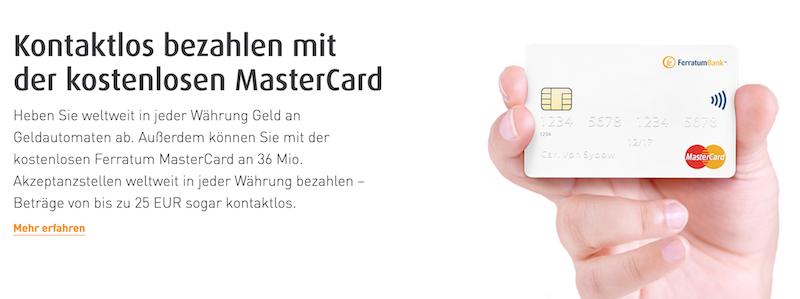 Die Ferratum Bank bietet viele Akzeptanzstellen, wie sie für eine MasterCard üblich sind